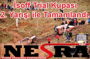 İsoff Trial Kupası 2. Yarışı ile Tamamlandı.