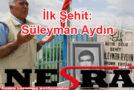 İlk Şehit: Süleyman Aydın