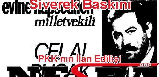 Siverek Baskını ve PKK'nın İlan Edilişi