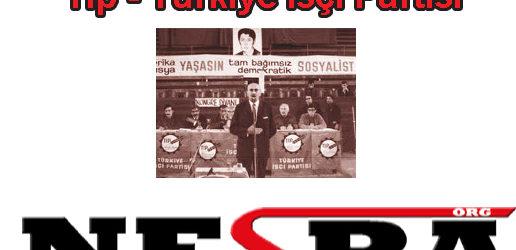 TİP Genel Merkez Baskınıyla İlgili Dönemin Türk Solunun Önde Gelen Liderleri ve İsimleri Konuşuyor