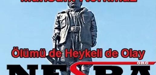Ölümü de, Heykeli de Olay Oldu.
