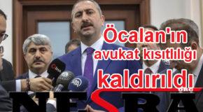 Adalet Bakanı Gül: Öcalan'ın avukat kısıtlılığı kaldırıldı