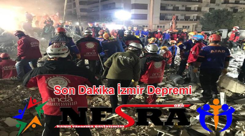 Son Dakika İzmir Depremi