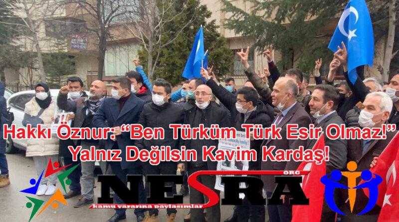 """Hakkı Öznur: """"Ben Türküm Türk Esir Olmaz!"""" Yalnız Değilsin Kavim Kardaş!"""